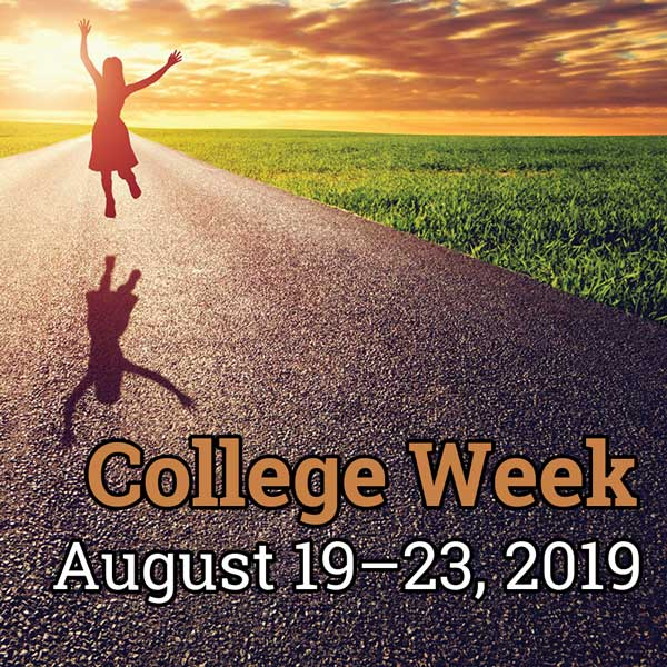 College Week, Aug. 19 – 23, 2019